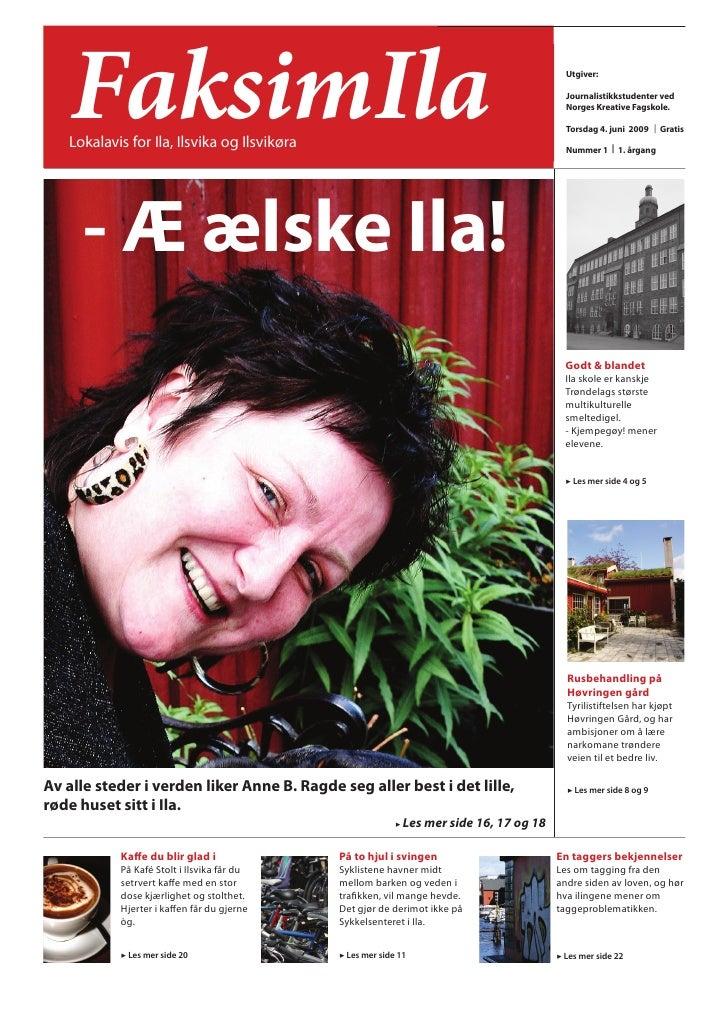 FaksimIla    Lokalavis for Ila, Ilsvika og Ilsvikøra                                                                      ...