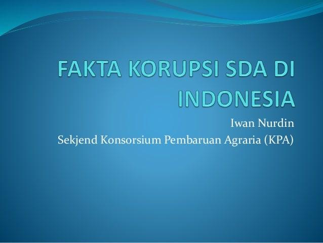 Fakta korupsi sda di indonesia