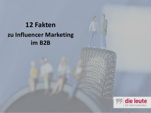 12 Fakten zu Influencer Marketing im B2B