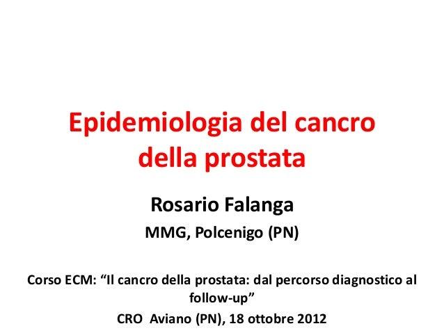 Epidemiologia del Ca della prostata: ruolo del MMG