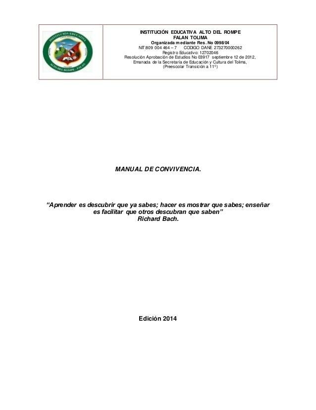 INSTITUCIÓN EDUCATIVA ALTO DEL ROMPE  FALAN TOLIMA  Organizada mediante Res. No 0998/04  NIT:809 004 464 – 7 CODIGO DANE 2...