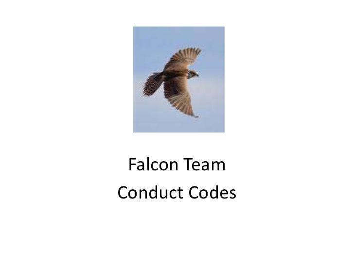 Falcon Team <br />Conduct Codes<br />