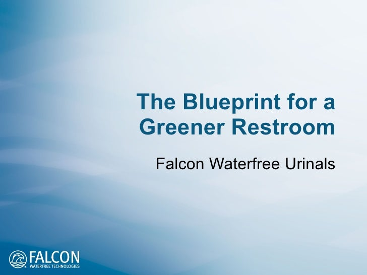 The Blueprint for a Greener Restroom Falcon Waterfree Urinals