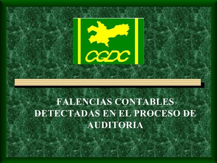 FALENCIAS CONTABLES DETECTADAS EN EL PROCESO DE AUDITORIA