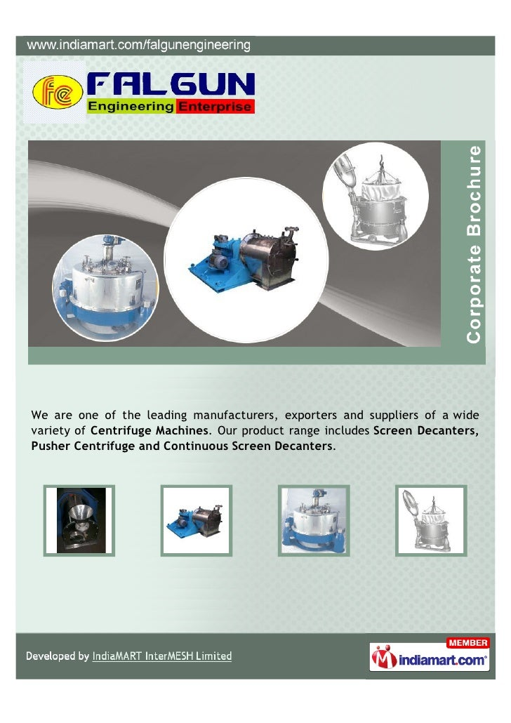 We are one of the leading manufacturers, exporters and suppliers of a widevariety of Centrifuge Machines. Our product rang...
