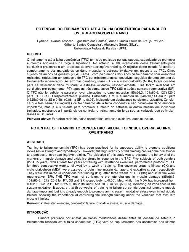 POTENCIAL DO TREINAMENTO ATÉ A FALHA CONCÊNTRICA PARA INDUZIR OVERREACHING/OVERTRAINIG  Lydiane Tavares Toscano1, Igor Bri...