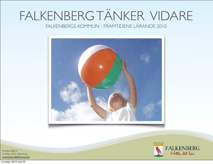 Falkenberg tänker vidare 2010 05-20