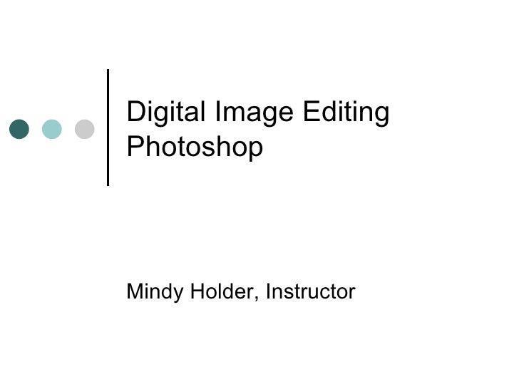 Fall 07 Photoshop Class Orientation
