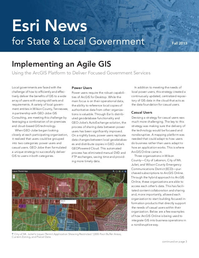 Implementing an Agile GIS Using the ArcGIS Platform to Deliver Focused Government Services Local governments are faced wit...