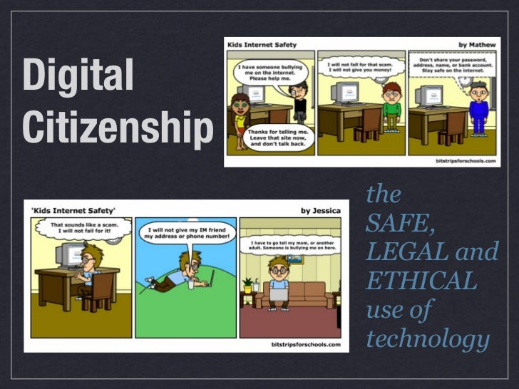 DigitalCitizenship              the              SAFE,              LEGAL and              ETHICAL              use of    ...