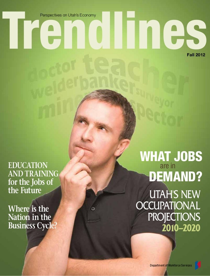 Perspectives on Utah's Economy                                                                         Fall 2012          ...