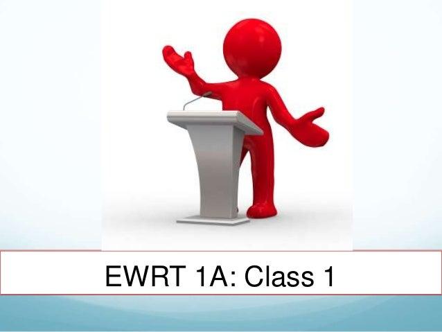 EWRT 1A: Class 1