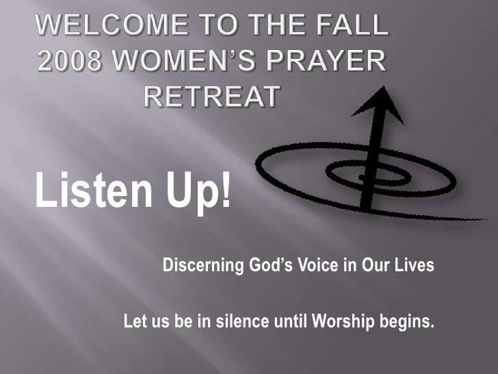 Fall 2008 Women'S Prayer Retreat