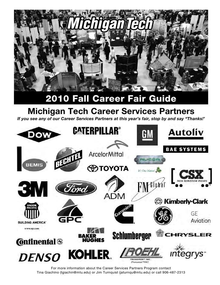 2010 Fall Career Fair Guide      Michigan Tech Career Services Partners If you see any of our Career Services Partners at ...
