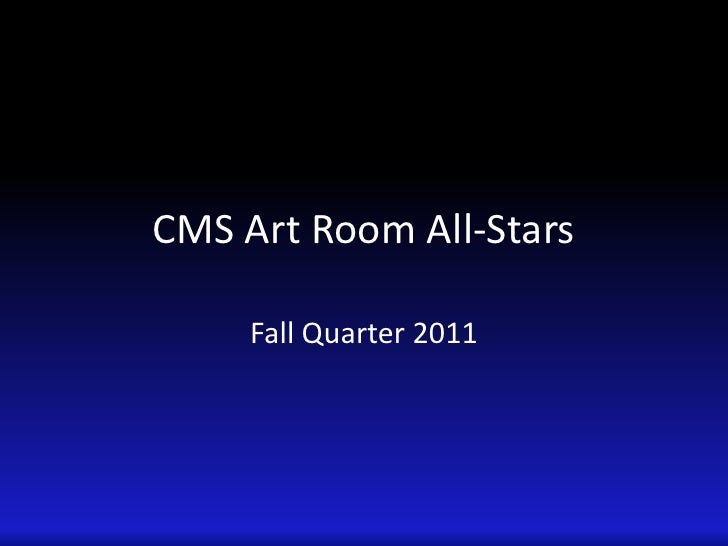 Fall 2011 cms art room all stars