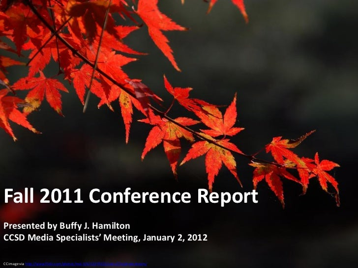 Fall 2011 Conference Highlights:  Presentation to CCSD Media Specialists, January 2012