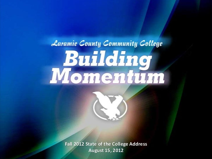 Fall 2012 lccc state of the college address