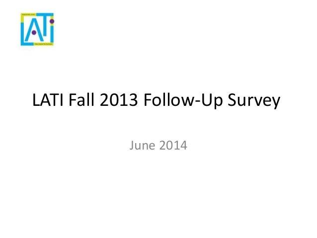 Fall 2013 follow up survey