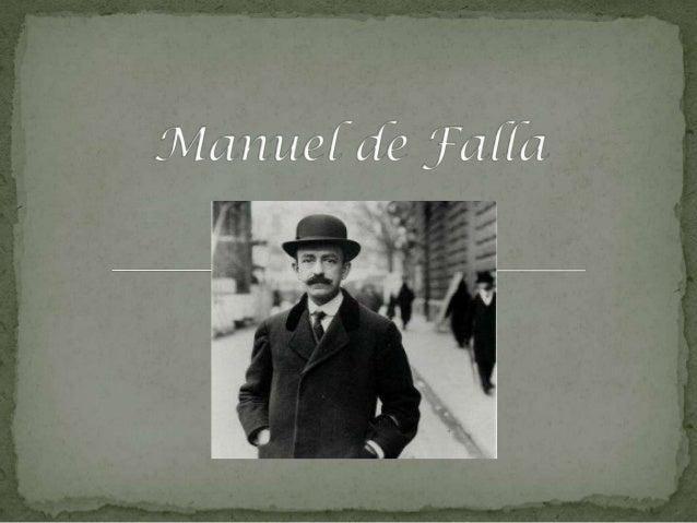 Manuel de Falla ist aus Spanien.