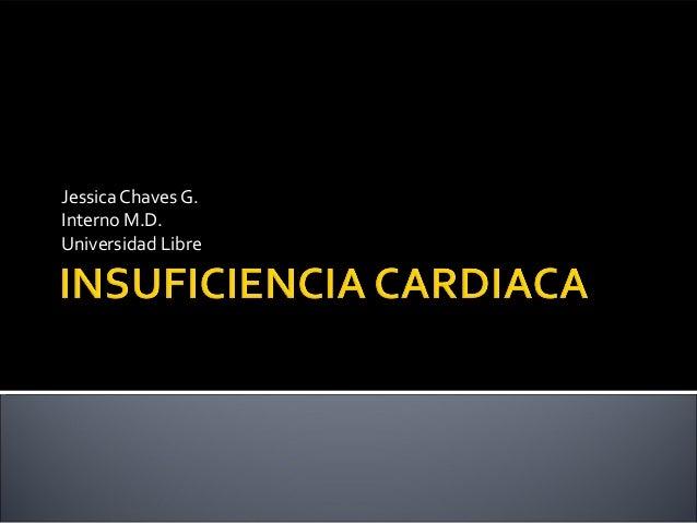 Jessica Chaves G. Interno M.D. Universidad Libre