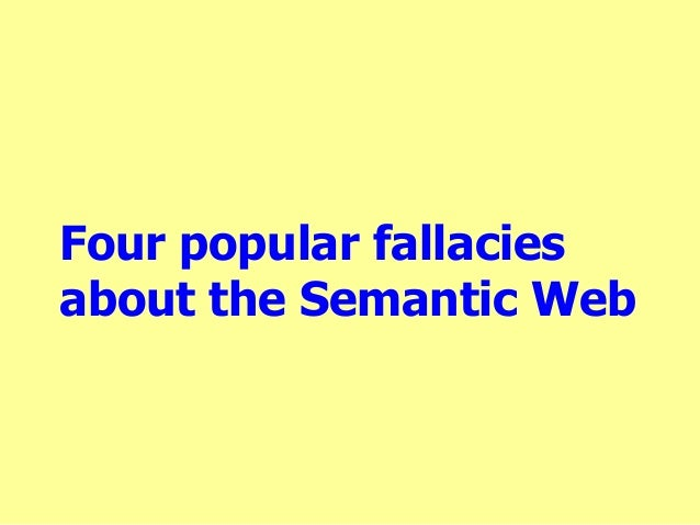 Four popular fallacies about the Semantic Web