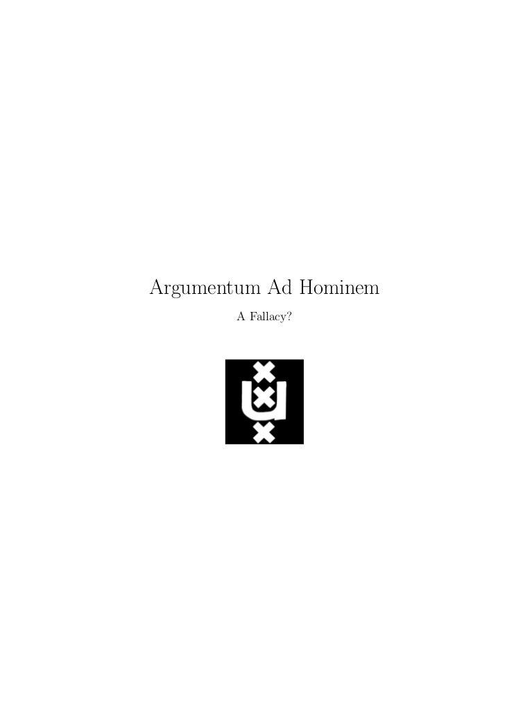 Argumentum Ad Hominem       A Fallacy?