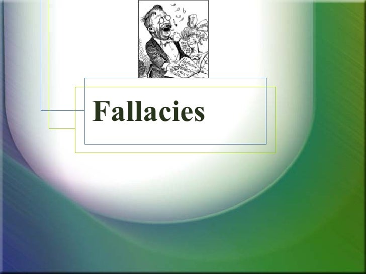 fallacies in marketing and advertisements This resource covers using logic within writing—logical vocabulary, logical fallacies, and other types of logos-based reasoning.