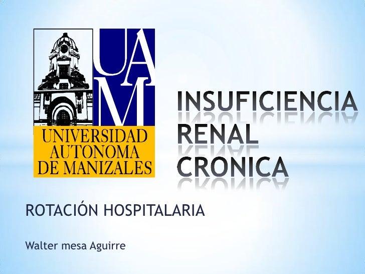 ROTACIÓN HOSPITALARIAWalter mesa Aguirre