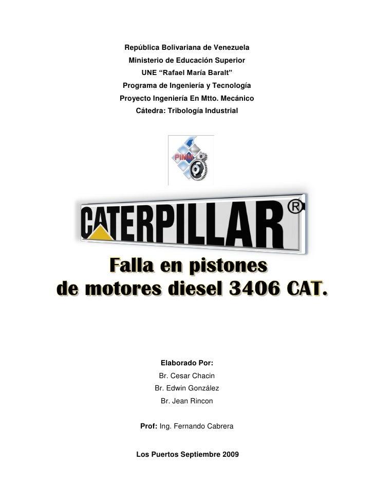 Fallas en Pistones de Motores 3406 Cat