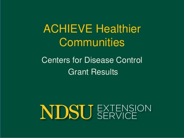 ACHIEVE Healthier Communities Centers for Disease Control Grant Results