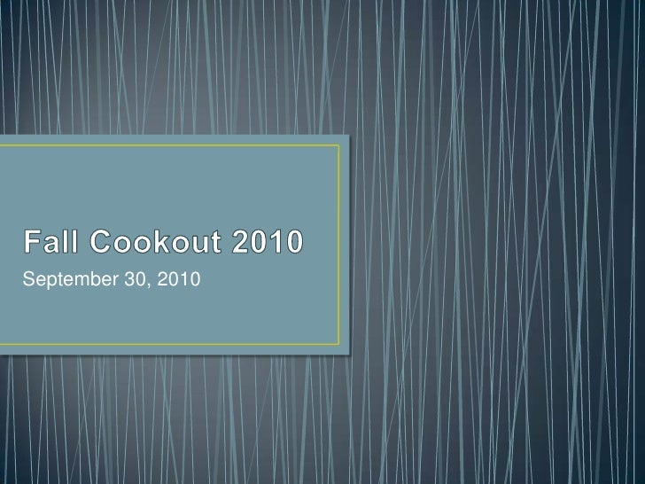 Fall cookout 2010