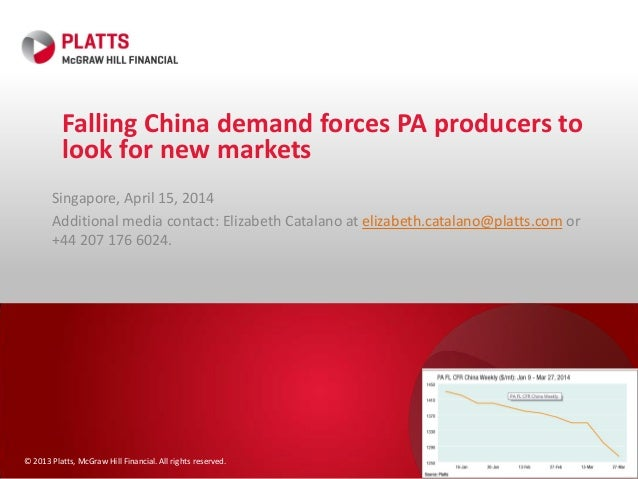 © 2013 Platts, McGraw Hill Financial. All rights reserved. Falling China demand forces PA producers to look for new market...