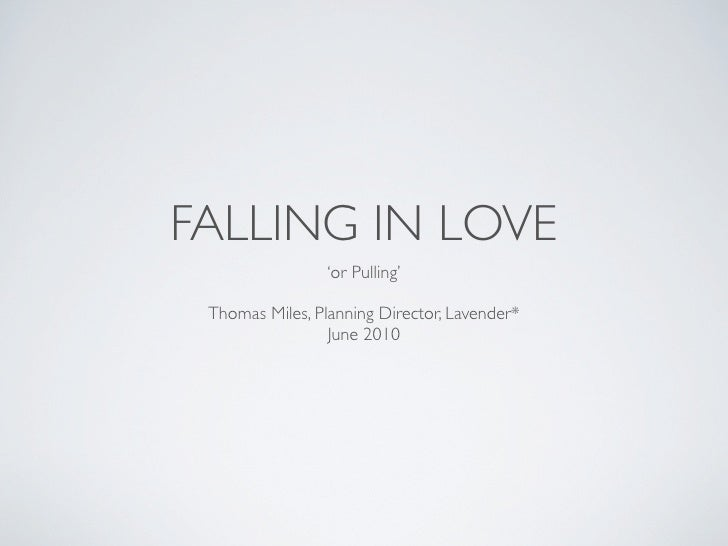 The Psychology of Love & 'Pulling'