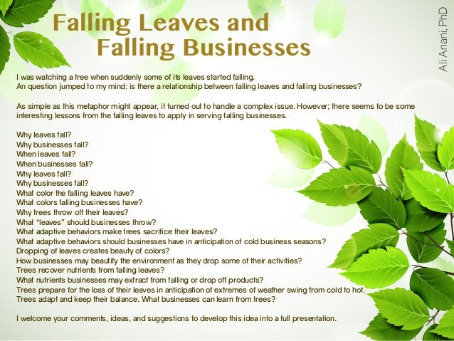 How falling leaves may help falling businesses?