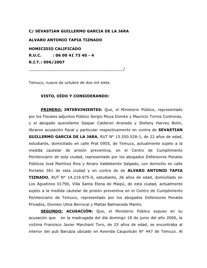 C/ SEVASTIAN GUILLERMO GARCIA DE LA JARA  ALVARO ANTONIO TAPIA TIZNADO  HOMICIDIO CALIFICADO R.U.C.      : 06 00 41 73 40 ...
