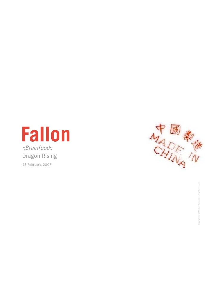Fallon Brainfood: Dragon (China) Rising