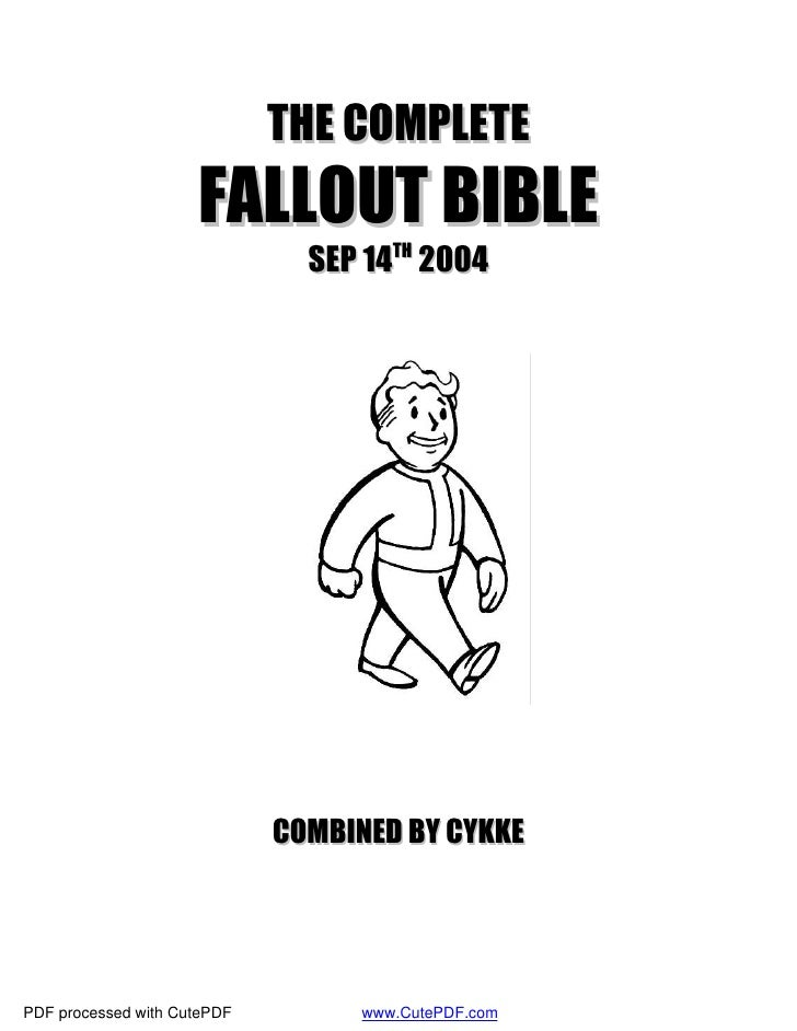 THE COMPLETE                      FALLOUT BIBLE                                SEP 14TH 2004                              ...