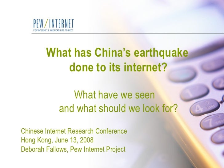 What has China's earthquake    done to its internet?    What have we seen   and what should we look for?   Chinese Interne...