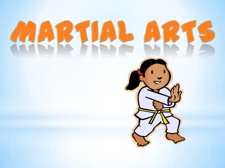 Martial Arts<br />