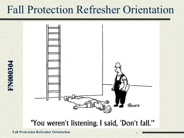 Fall Protection Refresher Orientation Training By Rafael