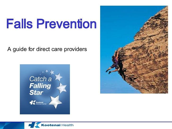 Falls Prevention A guide for direct care providers