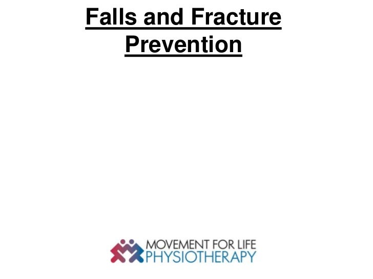 Falls and Fracture    Prevention