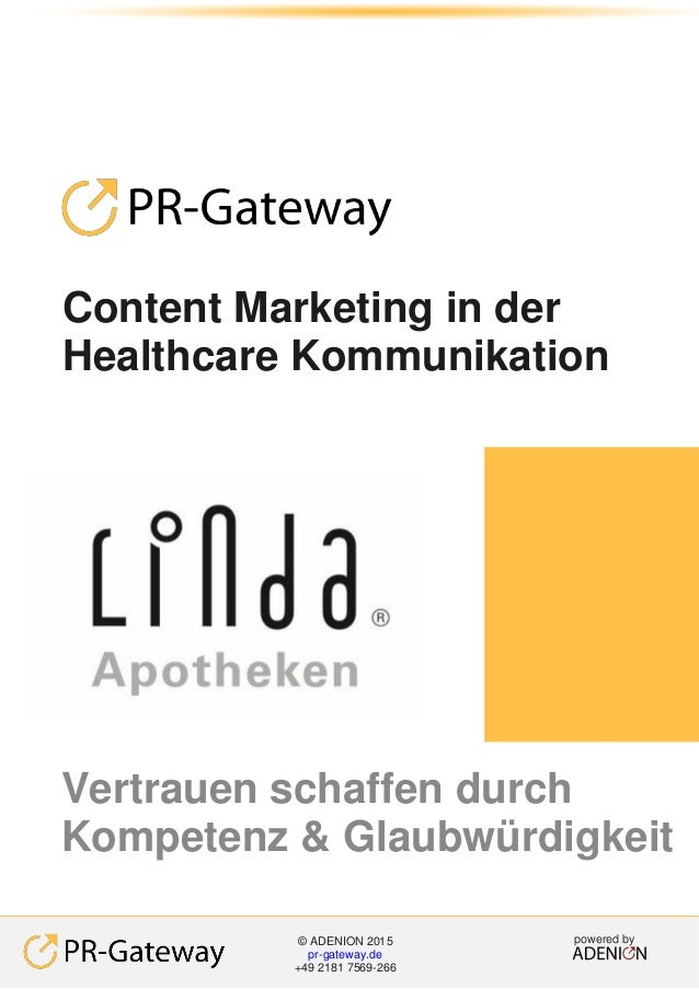 Content Marketing in der Healthcare Kommunikation Vertrauen schaffen durch Kompetenz & Glaubwürdigkeit powered by© ADENION...