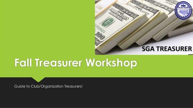 SGA - Treasurer Workshop - Fall 2013