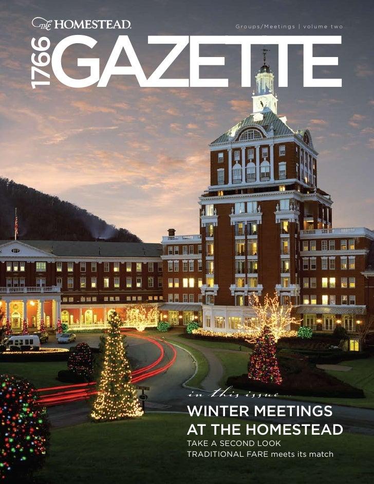 Gazette                  Groups/Meetings | volume two   1766            in this issue         ...         WINteR MeetINGS ...