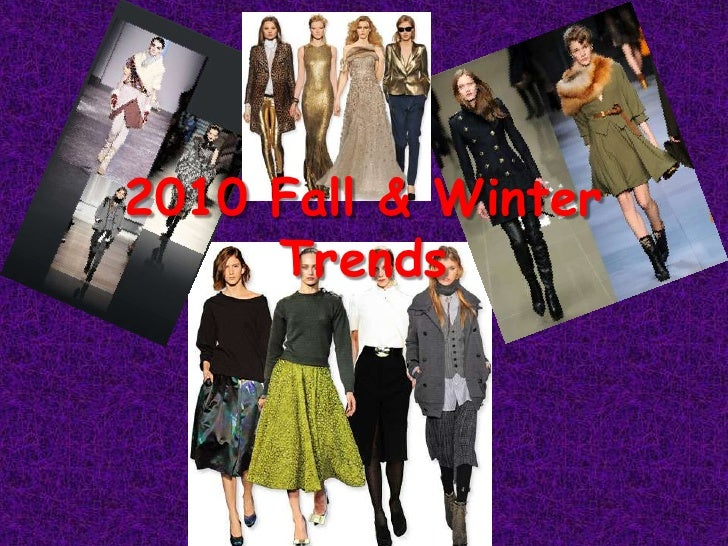2010 Fall & Winter Trends<br />