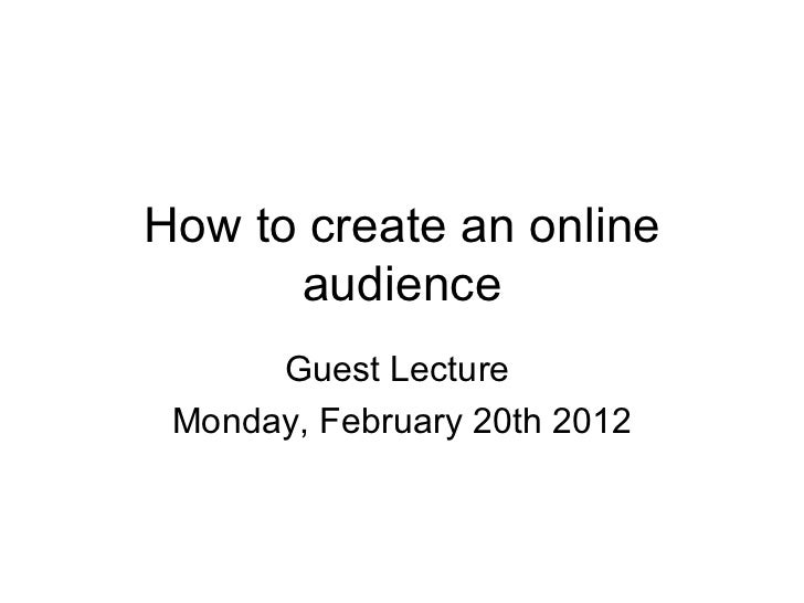 Creating an audience online