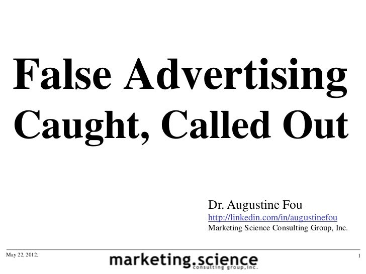 False Advertising  Caught, Called Out                Dr. Augustine Fou                http://linkedin.com/in/augustinefou ...