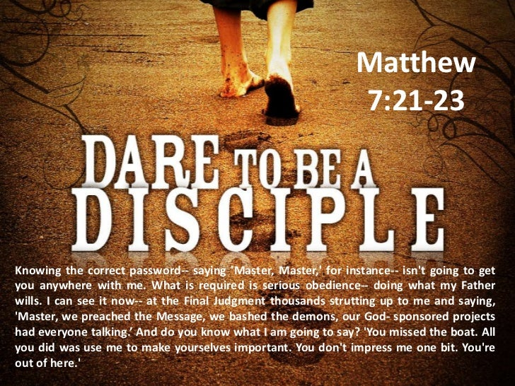 False disciples Matthew 7 21 23