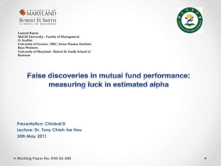 Laurent BarrasMcGill University - Faculty of ManagementO. ScailletUniversity of Geneva - HEC; Swiss Finance InstituteRuss ...